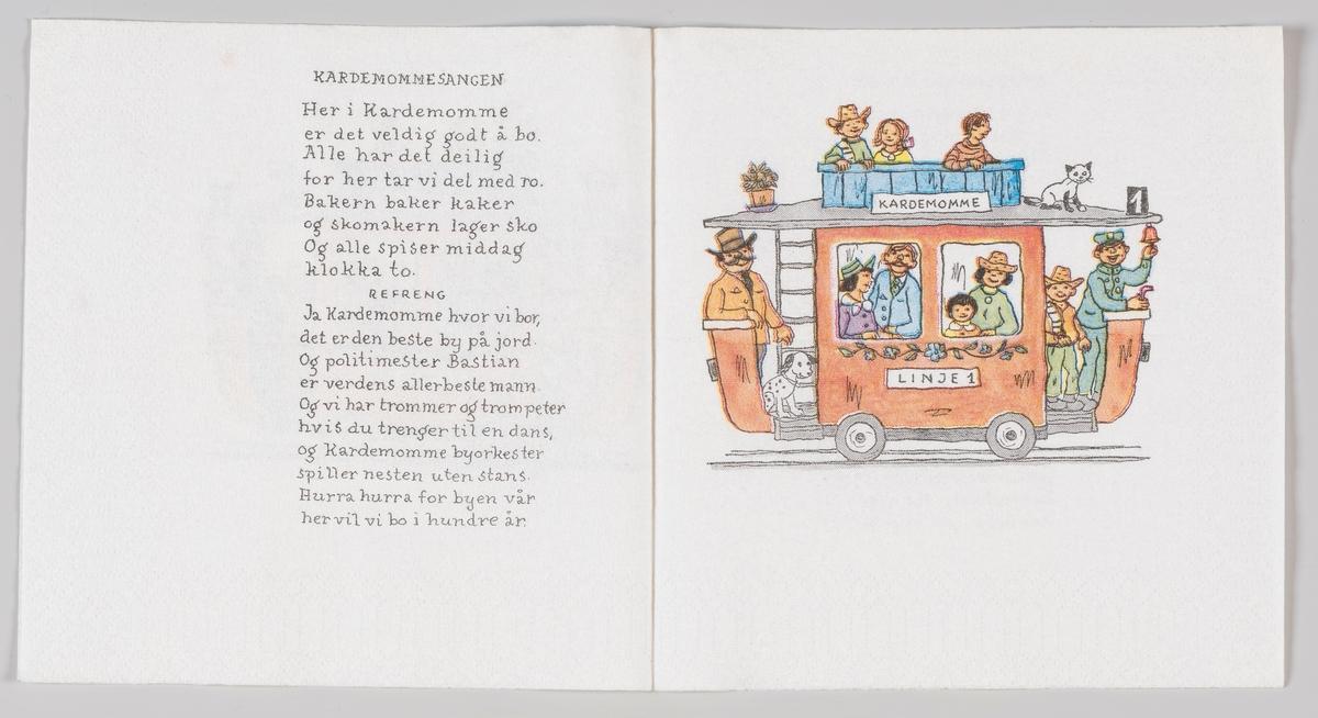 Sporvognen linje 1 i Kardemomme by.  Barneboken Folk og røvere i Kardemomme by av Thorbjørn Egner er fra 1955. I 1956 kom et teaterstykke basert på boken.