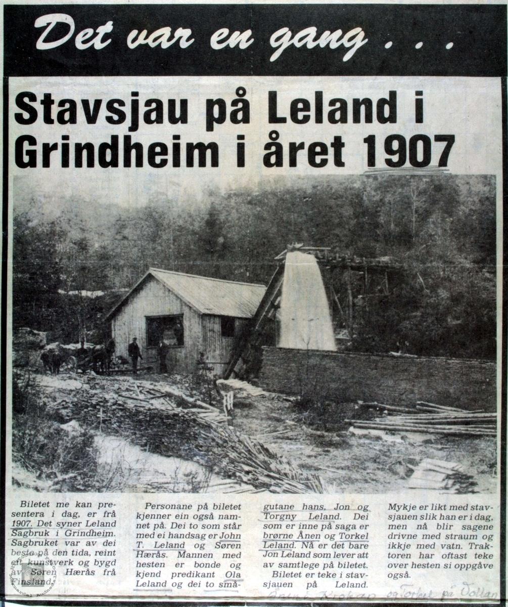 Den gamle Lelandsaga i Grindheim. Bildet har en gang stått i Lindesnes Avis og her har bildet blitt gjengitt speilvendt.